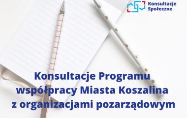 konsultacje programu współpracy Miasta Koszalina z organizacjami pozarządowymi