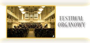 Przejdź do: Festiwal Organowy