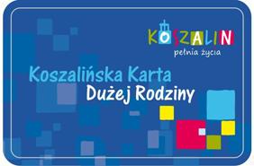 Przejdź do: Koszalińska Karta Dużej Rodziny