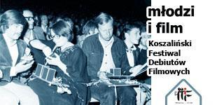 Przejdź do: młodzi i film - Koszaliński Festiwal Debiutów Filmowych